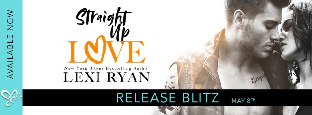 Release Day Blitz: Straight up Love by Lexi Ryan @writerlexiryan @jennw23