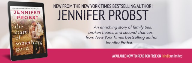 Blog Tour: The Start of Something good by Jennifer Probts @jenniferprobst @InkSlingerPR #MontlakeRomance