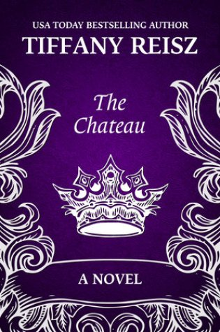 Review: The Chateau by Tiffany Reisz @8thcirclepress