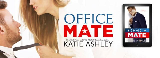 Release Day Blitz: Office Mate by Katie Ashley @KatieAshleyLuv @InkSlingerPR