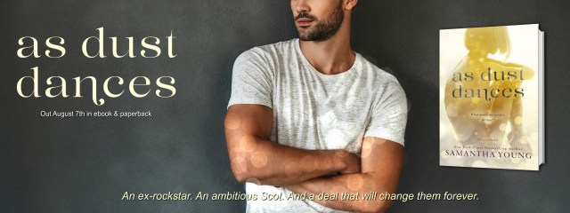 Release Day Blitz: As Dust Dances by Samantha Young @AuthorSamYoung @InkSlingerPR