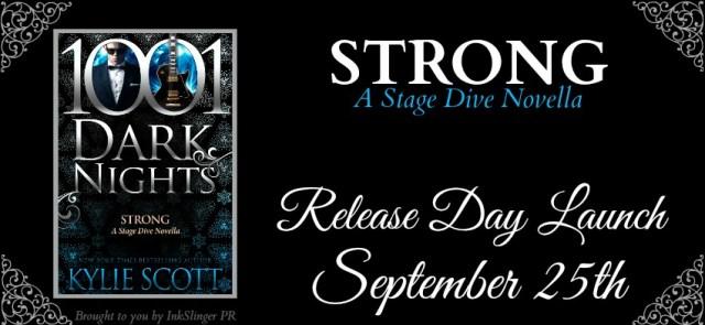 Release Day Blitz: Strong by Kylie Scott @KylieScottbooks @InkSlingerPR