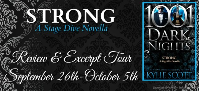 Blog Tour: Strong by Kylie Scott @KylieScottbooks @1001DarkNights @InkSlingerPR