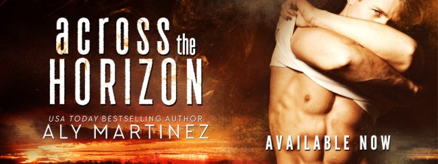 Release Day Blitz: Across the Horizon by Aly Martinez @AlyMartinezAuth @InkSlingerPR