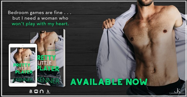 Release Day Blitz: Pretty Little Player by J. Kenner @juliekenner @jennw23