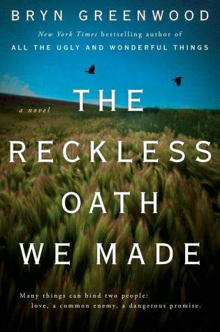 Review: The Reckless Oath We Made by Bryn Greenwood