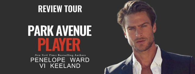 New Release & Review: Park Avenue Player by Penelope Ward & Vi Keeland @ViKeeland @PenelopeAuthor