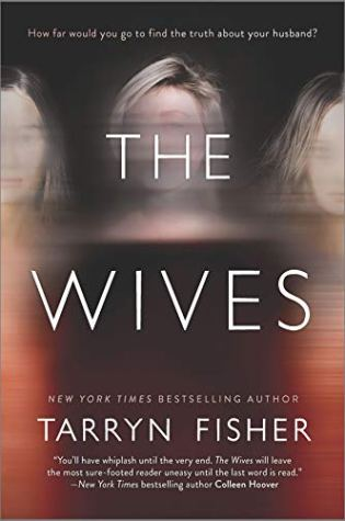 Review: The Wives by Tarryn Fisher @DarkMarkTarryn @HarlequinBooks