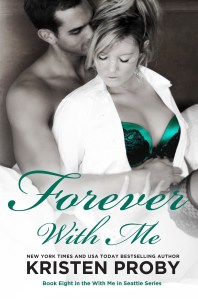 Blog Tour Review, Excerpt and Giveaway: Forever With Me by Kristen Proby @handbagjunkie @InkSlingerPR