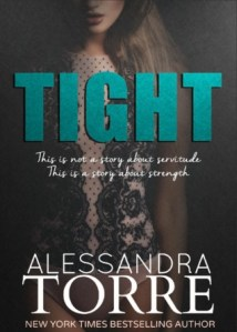 Book Review: Tight by Alessandra Torre @ReadAlessandra