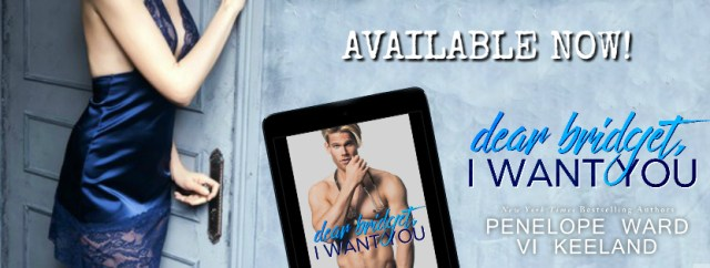 Review: Dear Bridget, I Want You by Vi Keeland and Penelope Ward @InkSlingerPR @PenelopeAuthor @ViKeeland