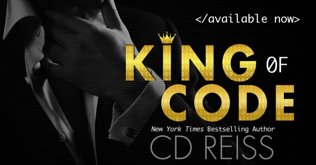 Release Day Blitz: King of Code by CD Reiss @CDReissWriter @jennw23