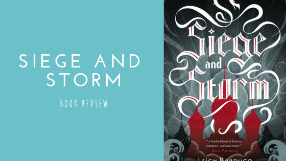 Siege and Storm book review