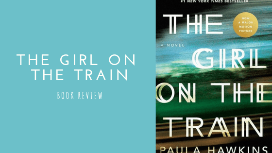 The Girl on the Train book review | Blogmas Day 17