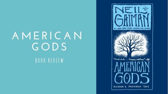 American Gods book review - the book blog life