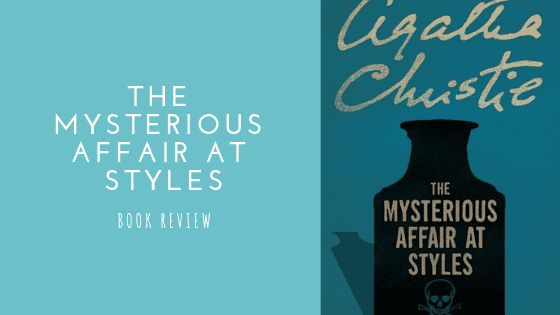 The Mysterious Affair at Styles book review