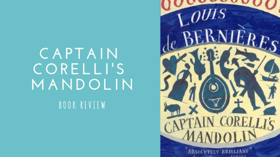 Captain Corelli's Mandolin book review | Blogmas #9