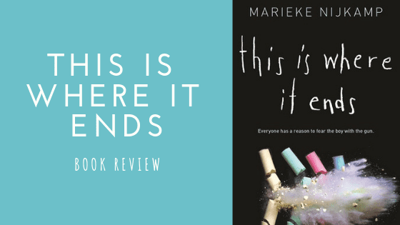 This Is Where It Ends Book Review