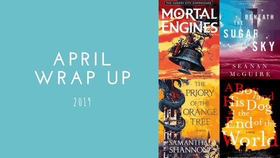 April Wrap Up | 2019
