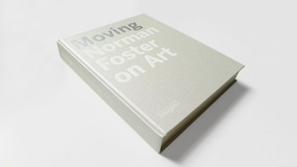 Moving: Norman Foster on Art book design by Thomas Manss