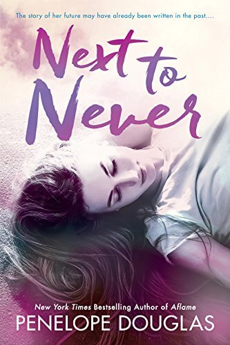 Next to Never by Penelope Douglas: Review