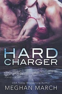 Review: Hard Charger Meghan March