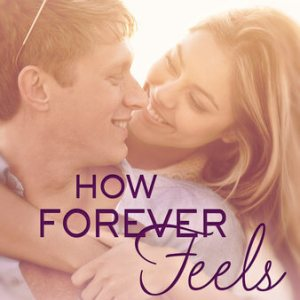 Review: How Forever Feels