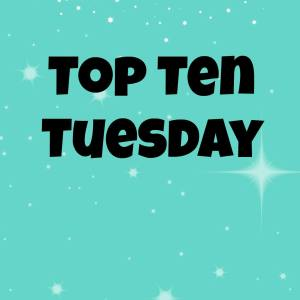 Songs I wish were books: Top Ten Tuesday