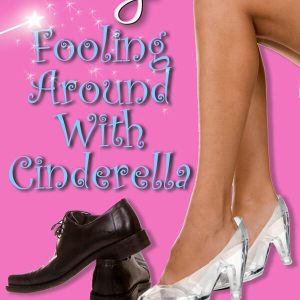 Fooling Around with Cinderella: Review