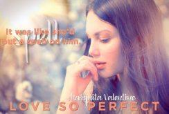 love so perfect