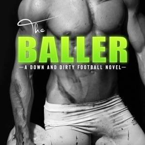 Excerpt from The Baller!