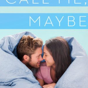 Call Me, Maybe by Ellie Cahill: Review