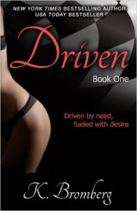 Driven by K. Bromberg: Review