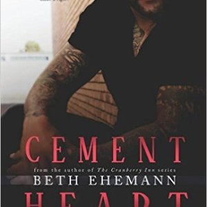 Cement Heart by Beth Ehemann: Review