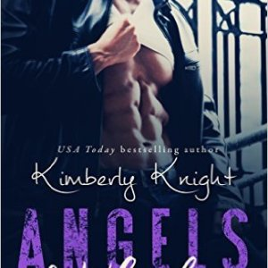 Angels and Whiskey by Kimberly Knight: Review