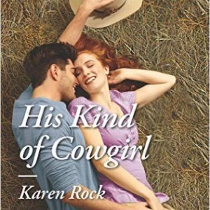 His Kind of Cowgirl by Karen Rock: Review