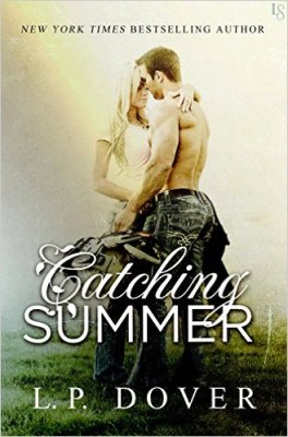 Catching Summer by LP Dover: Review