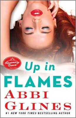 Up in Flames by Abbi Glines: Review