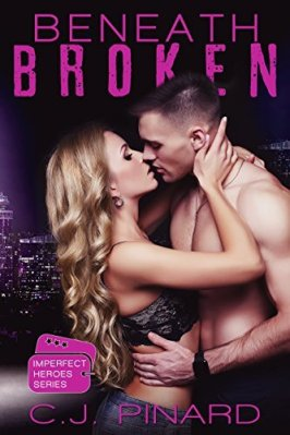 Beneath Broken by CJ Pinard: Review