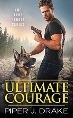 Ultimate Courage by Piper J Drake: Review