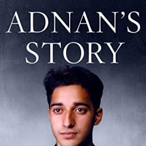 Adnan's Story by Rabia Chaudry: Audio Review