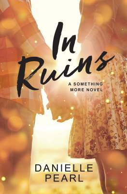 In Ruins by Danielle Pearl: Review