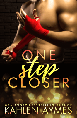 One Step Closer by Kahlen Aymes: Review