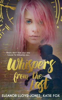 Whispers from the East by Eleanor Lloyd-Jones and Katie Fox: Review