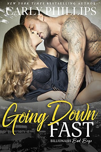 Going Down Fast By Carly Phillips Review The Book Disciple