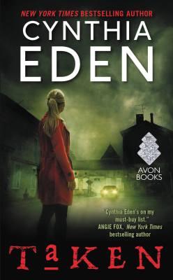 Taken by Cynthia Eden: Review