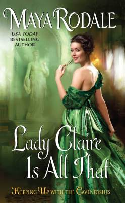 Lady Claire is All That by Maya Rodale: Review