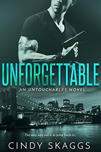 Unforgettable by Cindy Skaggs: Review