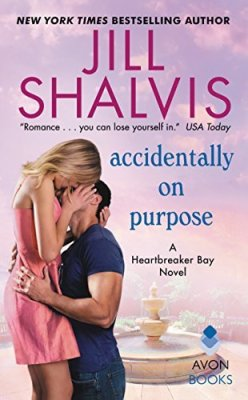Accidentally on Purpose by Jill Shalvis: Review