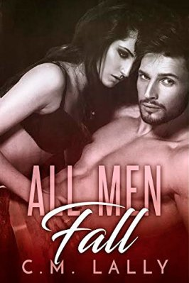 All Men Fall by C.M. Lally: Review
